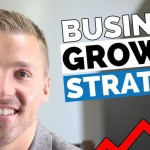 Some Tried and Tested Business Growth Strategies